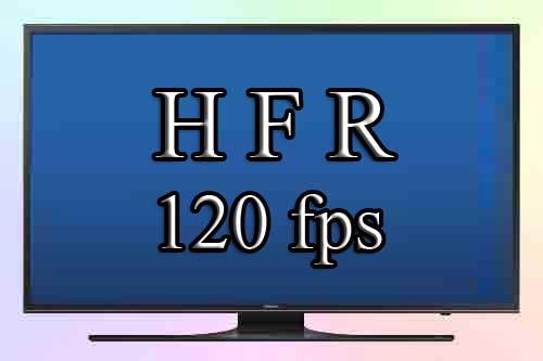 HFR преимущества и проблемы