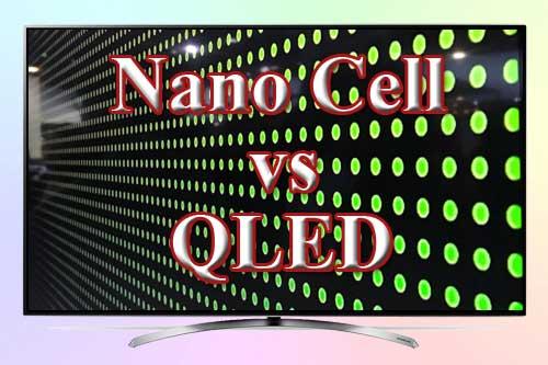 Чем отличается Nano Cell от QLED