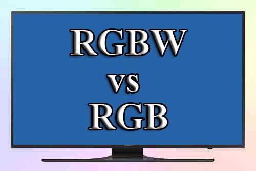 Матрица RGBW и ее отличия от RGB
