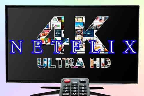 Настройки телевизоров 4K при просмотре Netflix