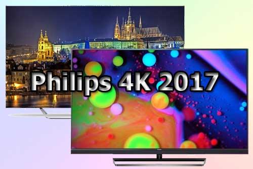 Модельный ряд телевизоров Philips 4K 2017 года
