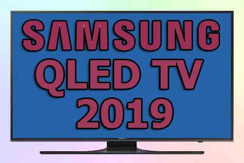 Технологии в телевизорах от Samsung 2019