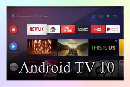 Android 10 для телевизоров. Что нового?