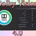 Dolby Vision 4.0 — новая версия от компании Долби