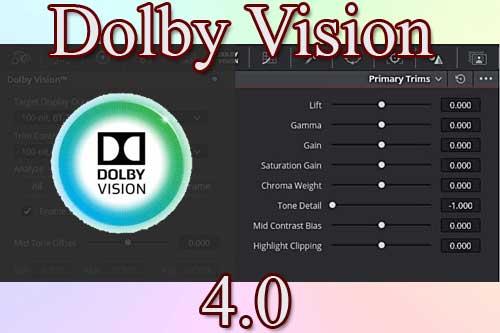 Dolby Vision 4.0 - новая версия от компании Долби