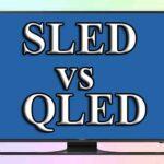 SLED и его отличия от QLED