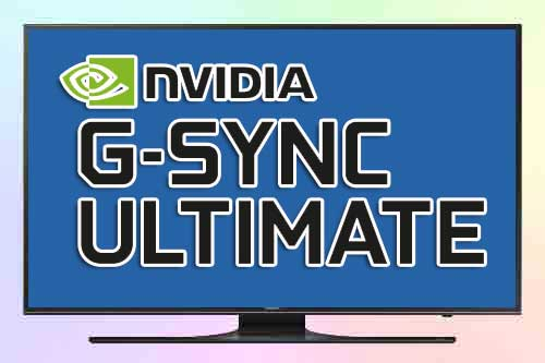 Требования к Nvidia G-Sync Ultimate