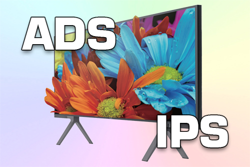 Какая матрица лучше IPS или ADS